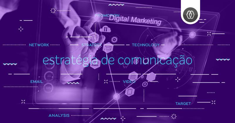 Importância da estratégia de comunicação em marketing