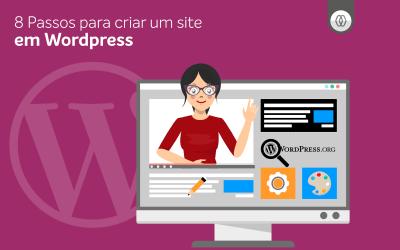 8 Passos para criar um site em wordpress