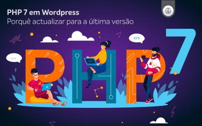 Porquê actualizar a versão do PHP em WordPress