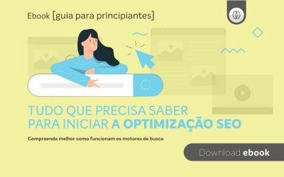 Ebook: Guia de iniciação à optimização SEO